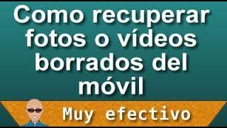 getlinkyoutube.com-Como recuperar fotos o vídeos borradas del móvil [muy efectivo]