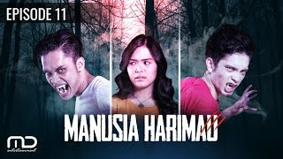 getlinkyoutube.com-MANUSIA HARIMAU - episode 11