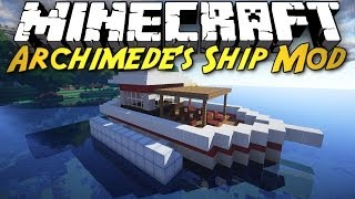 getlinkyoutube.com-Minecraft Mod Showcase: Archimede's Ships! [BUILD YOUR OWN BOATS, BALLOONS, AND CARS!]