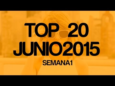 Los mejores temas 2015 HD TOP 20 MÚSICA POP LATINA JUNIO - TOP LATIN POP MUSIC 10 JUNE