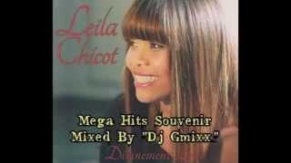 Leïla Chicot Mega Hits Souvenirs Mixed By