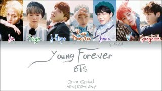 getlinkyoutube.com-BTS (방탄소년단) - Young Forever (Color Coded Han|Rom|Eng Lyrics) | by Yankat