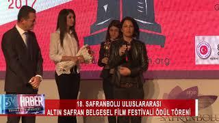 18. SAFRANBOLU ULUSLARARASI ALTIN SAFRAN BELGESEL FİLM FESTİVALİ ÖDÜL TÖRENİ 2017