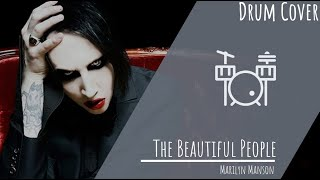 Marilyn Manson - The Beautiful People (Drum Cover)