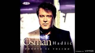 Osman Hadzic - Lijepa kao grijeh - (Audio 2011)