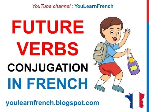 French Lesson 49 - Indicatif futur (Conjugate Verbs in the Indicative Future tense)