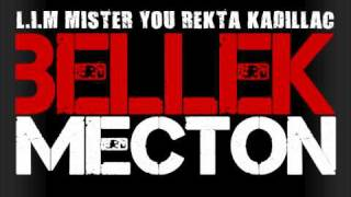 Lim (ft mister you & rekta kadillac) - Bellek mecton
