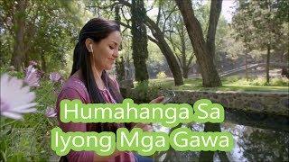 Humahanga sa Iyong mga Gawa Lyrics & Karaoke - JW Broadcasting July 2017 Tagalog