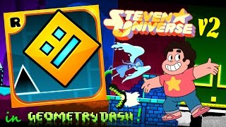 getlinkyoutube.com-Steven Universe v2 in Geometry Dash!