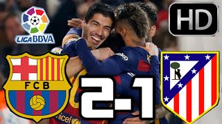 getlinkyoutube.com-Barcelona 2-1 Atletico de Madrid| RESUMEN Y GOLES HD| LIGA BBVA| 30-01-2016