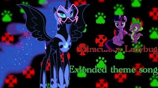 getlinkyoutube.com-Miraculous Ladybug - Extended theme song [English] MLP VISION | misade2330(PMV Contest)!