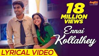 getlinkyoutube.com-Ennai Kollathey Lyrical  Video | Geethaiyin Raadhai | Ztish | Shalini Balasundaram