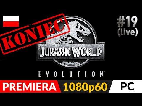 JURASSIC WORLD EVOLUTION PL ? #19 Koniec gry ? Wszystko na 100% i 5 gwiazdek + napisy końcowe