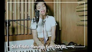 Anji   Menunggu Kamu (COVER) By Della Firdatia
