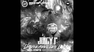 Juicy P - Danse Avec Les Loups