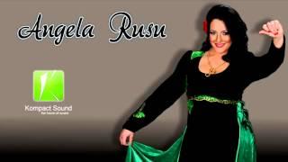 getlinkyoutube.com-Angela Rusu - Toate sogoritele Muzica de Petrecere (Audio Original)