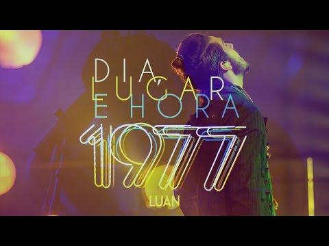 Luan Santana - Dia. lugar e hora (Novo DVD 1977)