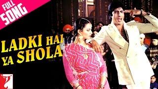 Ladki Hai Ya Shola   Full Song | Silsila | Amitabh | Rekha | Kishore Kumar | Lata Mangeshkar