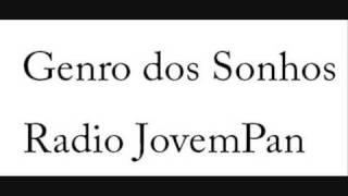 getlinkyoutube.com-Genro dos Sonhos - Radio JovemPan