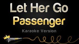 getlinkyoutube.com-Passenger - Let Her Go (Karaoke Version)