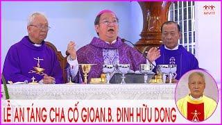 getlinkyoutube.com-✦Thánh Lễ An Táng Cha Cố Gioan.B Đinh Hữu Dong