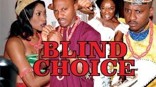getlinkyoutube.com-BLIND CHOICE PART 1 - LATEST NIGERIAN NOLLYWOOD MOVIE