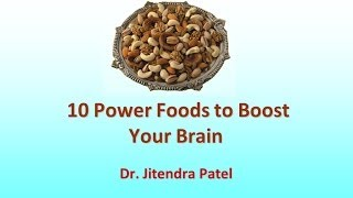 Health Videos: 10 Power Foods to Boost Brain & Improve Memory.