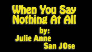 getlinkyoutube.com-when you say nothing at all Lyrics (julie anne san jose Cover)