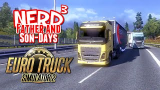 getlinkyoutube.com-Nerd³'s Father and Son-Days - Euro Truck Simulator 2 Multiplayer