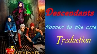 getlinkyoutube.com-Descendants - Rotten to the core (TRADUCTION)