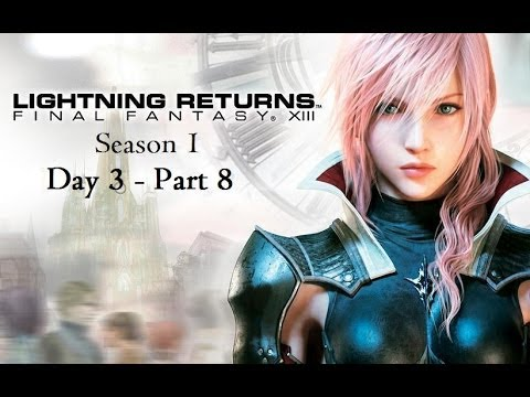 Let's Play - Lightning Returns - Day 3 - Part 8 - Chocobo Medic Farron!