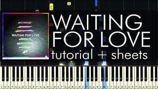 getlinkyoutube.com-Waiting for Love - Piano Tutorial - How to Play - Avicii - Sheets