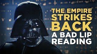 """THE EMPIRE STRIKES BACK: A Bad Lip Reading"""