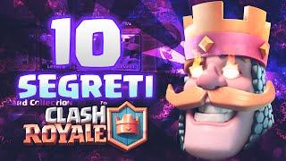 CLASH ROYALE I 10 SEGRETI PER VINCERE! - Clash Royale ITA