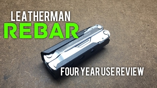 Leatherman Rebar Review after four years -  My favorite Leatherman