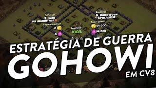 getlinkyoutube.com-ESTRATÉGIA DE ATAQUE EM CV8 - GOHOWI - CLASH OF CLANS - CLÃ APOCALIPSE