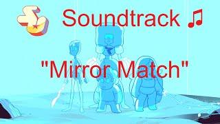 getlinkyoutube.com-Steven Universe Soundtrack ♫ - Mirror Match