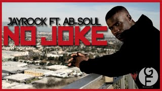 Jay rock (Feat. Ab-Soul) - No Joke