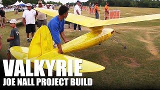 getlinkyoutube.com-Flite Test | The Valkyrie - Joe Nall Project Build