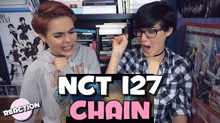 NCT 127 - CHAIN ★ MV REACTION