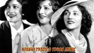 getlinkyoutube.com-1930's & 1940's Swing Music  -  Orrin Tucker -  Boswell Sisters @KPAX41