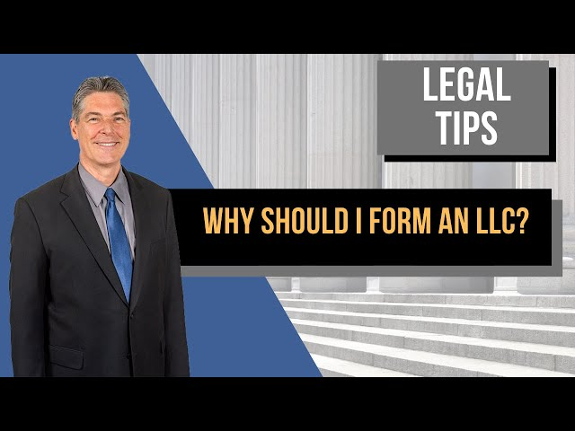 Why Form an LLC