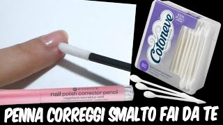 getlinkyoutube.com-Penna correggi smalto FAI DA TE - DIY Nail polish Corrector Pen