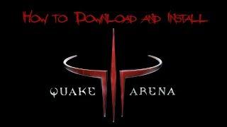 getlinkyoutube.com-How to Download and Install Quake 3 (III) Arena