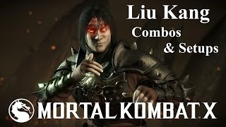getlinkyoutube.com-MKX - Liu Kang (Flame Fist) New Combos & Setups (39%-106%)