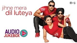 Jihne Mera Dil Luteya Audio Songs Jukebox   Diljit Dosanjh, Neeru Bajwa & Gippy Grewal