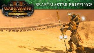 Total War: WARHAMMER II - Tomb Kings Beastmaster Briefings