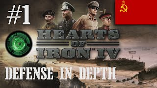 getlinkyoutube.com-Defense In Depth #1 [A USSR Let's Play for Hearts of Iron IV]