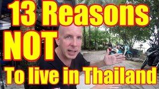 13 Reasons NOT to live in Thailand V276
