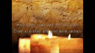 getlinkyoutube.com-Holy Spirit Come and Fill this Place